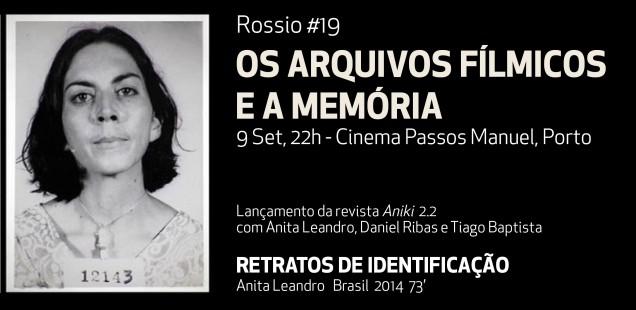 Rossio #19: OS ARQUIVOS FÍLMICOS E A MEMÓRIA