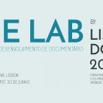 THE LAB BY LISBON DOCS 2016 | INSCRIÇÕES ABERTAS